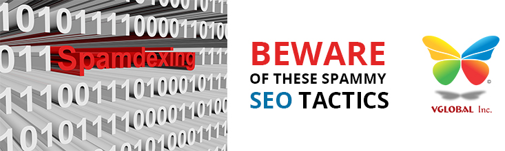 Beware of These Spammy SEO Tactics